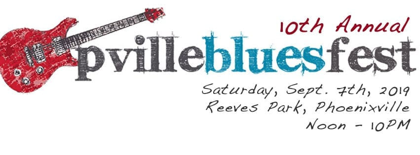 10th Annual Phoenixville Blues Festival